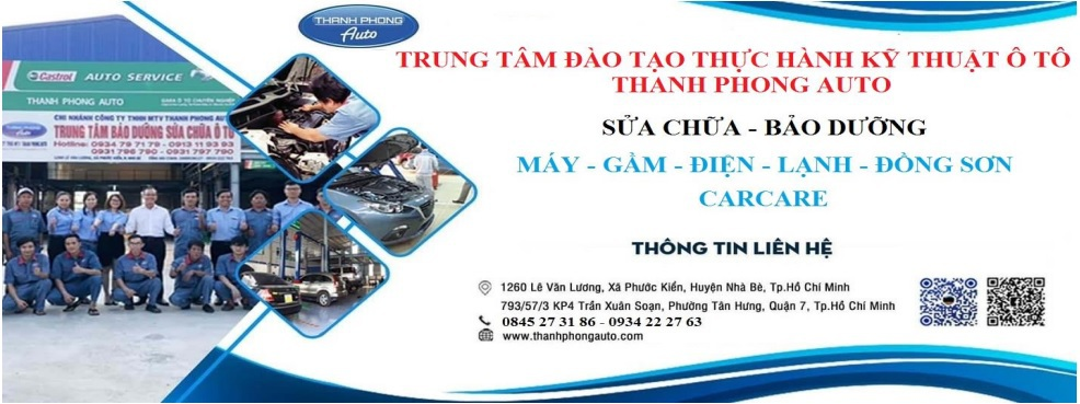 Thanh Phong Auto Chiêu Sinh Lớp Bảo Dưỡng Xe Cơ Bản